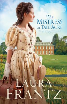 Image for The Mistress of Tall Acre: A Novel