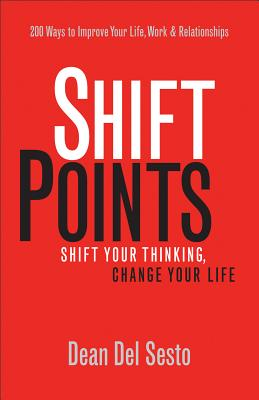 Image for ShiftPoints: Shift Your Thinking, Change Your Life