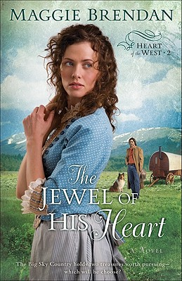 Image for The Jewel of His Heart: A Novel (Heart of the West 2)