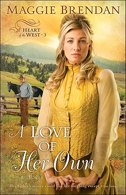 Image for A Love of Her Own (Heart of the West -3)