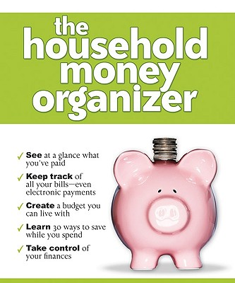 Household Money Organizer, The, Baker Publishing Group [Compiler]
