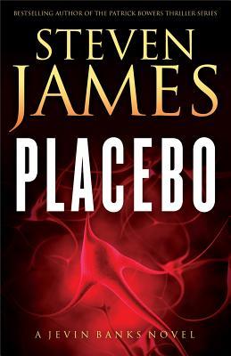 "Placebo: A Jevin Banks Novel (The Jevin Banks Experience), ""James, Steven"""
