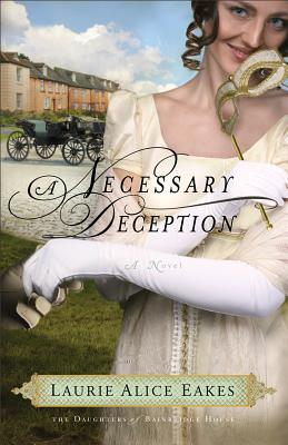 A Necessary Deception: A Novel (The Daughters of Bainbridge House)