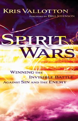 Image for Spirit Wars: Winning the Invisible Battle Against Sin and the Enemy
