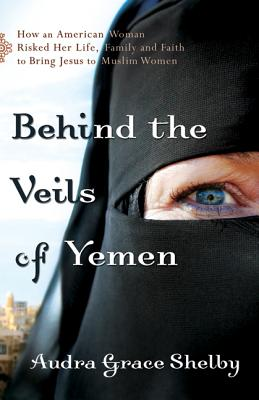 Image for Behind The Veils Of Yemen