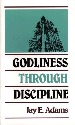 Image for Godliness Through Discipline