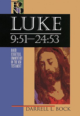 Image for ECNT Luke 9:51-24:53 (Baker Exegetical Commentary on the New Testament)