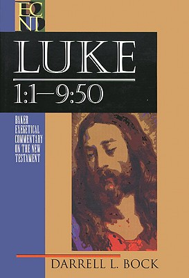 Image for ECNT Luke 1:1-9:50 (Baker Exegetical Commentary on the New Testament)