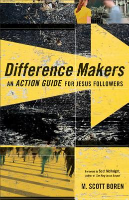 Image for Difference Makers: An Action Guide for Jesus Followers