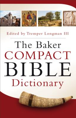 Image for Baker Compact Bible Dictionary, The