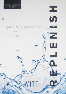 Image for Replenish DVD: Leading from a Healthy Soul