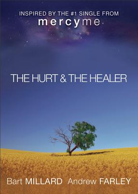 Image for Hurt & The Healer, The