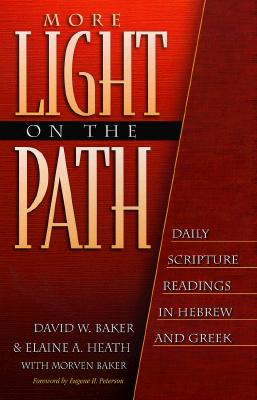 Image for More Light on the Path: Daily Scripture Readings in Hebrew and Greek