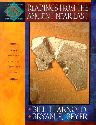 Image for Readings from the Ancient Near East: Primary Sources for Old Testament Study (Encountering Biblical Studies)