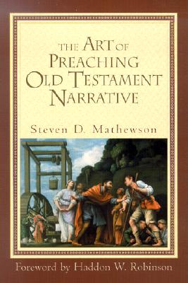 Image for Art of Preaching Old Testament Narrative