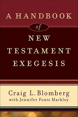 Image for Handbook of New Testament Exegesis, A (New Testament Studies)