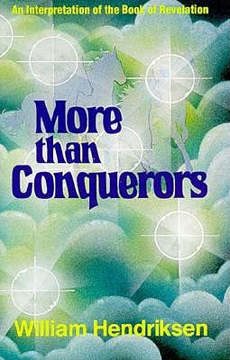 Image for More Than Conquerors: An Interpretation of the Book of Revelation
