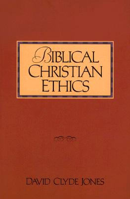 Image for Biblical Christian Ethics