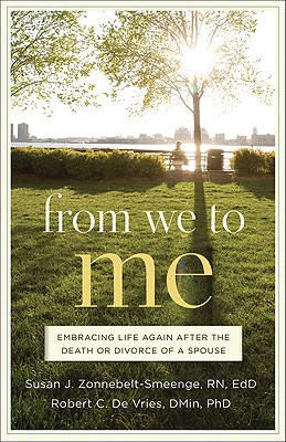 Image for From We to Me: Embracing Life Again After the Death or Divorce of a Spouse