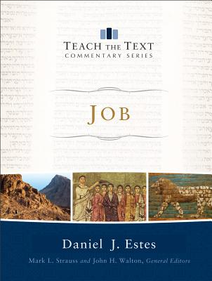 Image for Job (Teach the Text Commentary Series)