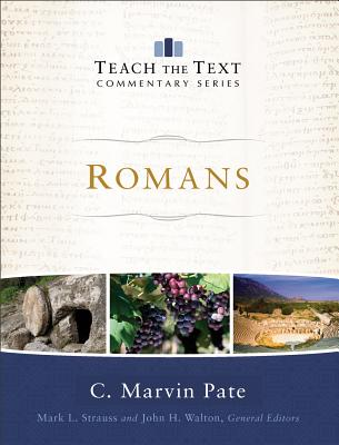 Image for Romans (Teach the Text Commentary Series)