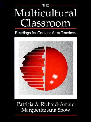 Image for The Multicultural Classroom: Readings for Content-Area Teachers