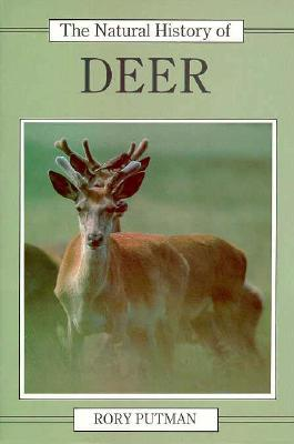 Image for The Natural History of Deer (Natural History of Mammals Series)
