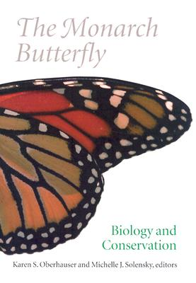 Image for The Monarch Butterfly: Biology and Conservation (Agora Editions)