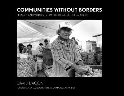 Image for Communities without Borders: Images and Voices from the World of Migration
