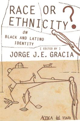 Image for Race or Ethnicity?: On Black and Latino Identity