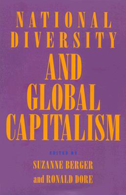 Image for National Diversity and Global Capitalism (Cornell Studies in Political Economy)