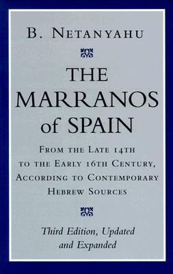 Image for Marranos of Spain: From the Late 14th to the Early 16th Century, According to Co