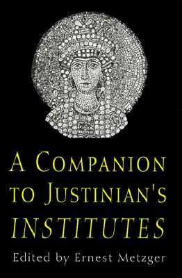 Image for A Companion to Justinian's Institutes