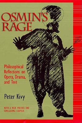 Image for Osmin's Rage: Philosophical Reflections on Opera, Drama, and Text With a New Final Chapter