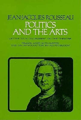 Politics and the Arts: European Representations of Islam and the Orient, 1100-1450 (Agora Editions), Rousseau, Jean Jacques