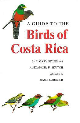 Image for Guide to the Birds of Costa Rica (Civilization), A
