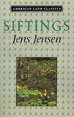 Siftings (American Land Classics), Jensen, Jens