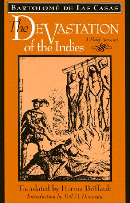 The Devastation of the Indies: A Brief Account, de Las Casas, Bartolom�