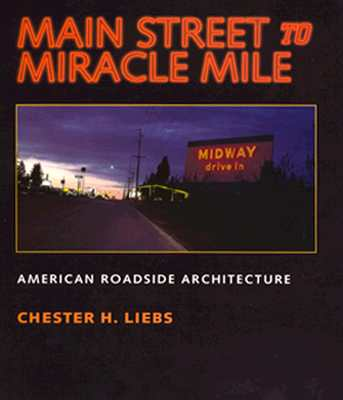 Image for Main Street to Miracle Mile: American Roadside Architecture