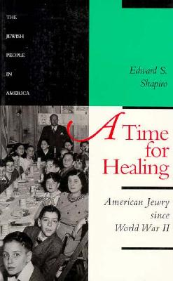 Image for Time for Healing: American Jewry since World War II