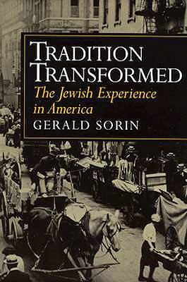 Image for Tradition Transformed: The Jewish Experience in America (The American Moment)