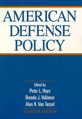 Image for American Defense Policy (American Defense Policy (Paperback))