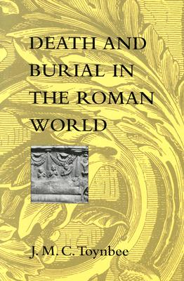 Image for Death and Burial in the Roman World