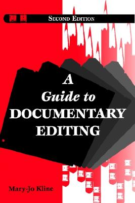 Image for A Guide to Documentary Editing