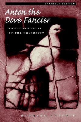 Image for Anton the Dove Fancier and Other Tales of the Holocaust