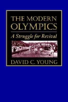 Image for The Modern Olympics: A Struggle for Revival