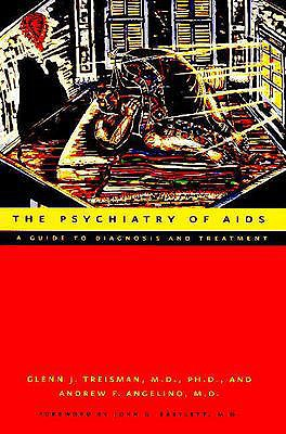 The Psychiatry of AIDS: A Guide to Diagnosis and Treatment, , ANDREW F. ANGELINO MD