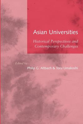Image for Asian Universities: Historical Perspectives and Contemporary Challenges