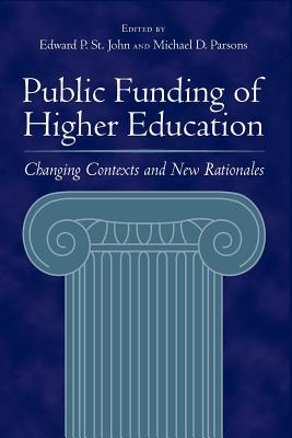 Image for Public Funding of Higher Education: Changing Contexts and New Rationales