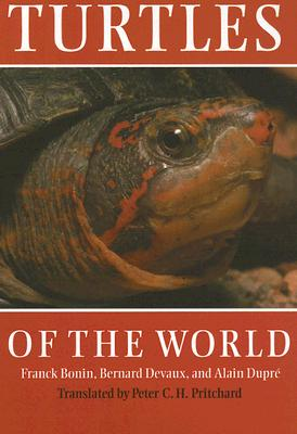 Turtles of the World, Bonin, F., B. Devaus and A. Dupre